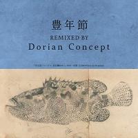 Chitose Hajime - Honen Bushi (Dorian Concept Remix)