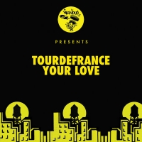 tourdefrance - Your Love