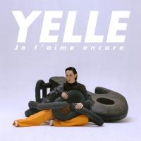 Yelle - Je T'aime Encore