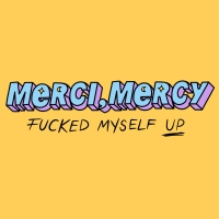 merci, mercy - Fucked Myself Up (imagiro Remix)