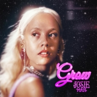 Josie Man - Grow