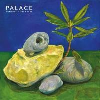 PALACE - Someday, Somewhere