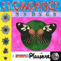 Mndsgn - Slowdance