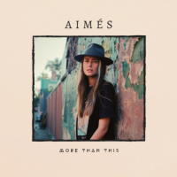 Aimes - More Than This