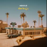AQUILO - Out in LA