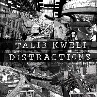 Talib Kweli Distractions Artwork