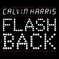 Calvin Harris Flashback Artwork
