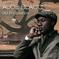 Jay-Z 99 Problems (Aloe Blacc Cover) Artwork