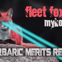 Fleet Foxes Mykonos (Barbaric Merits Remix) Artwork