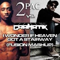 2pac vs. Gramatik vs. Led Zeppelin I Wonder If Heaven Got A Stairway Artwork
