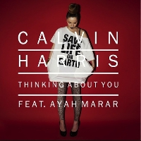 Calvin Harris Thinking About You (Ft. Ayah Marar) Artwork