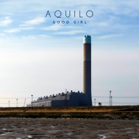 AQUILO - Good Girl