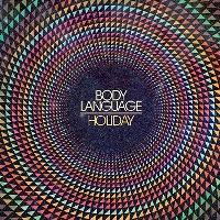 Body Language - Holiday (Savoir Adore Remix)