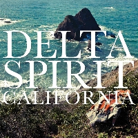 Delta Spirit California Artwork