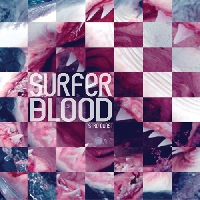 Surfer Blood - Fast Jabroni