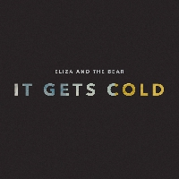 Eliza And The Bear It Gets Cold Artwork