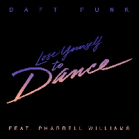 Daft Punk - Lose Yourself To Dance (Ft. Pharrell Williams)