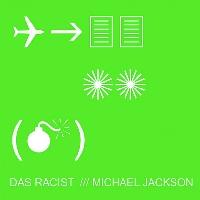 Das Racist Michael Jackson Artwork