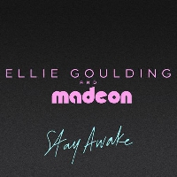 Ellie Goulding Stay Awake (Prod. Madeon) Artwork