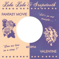 Lala Lala x Grapetooth - Fantasy Movie