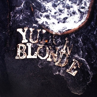 Yukon Blonde Fire Artwork