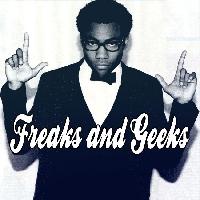 Childish Gambino - Freaks and Geeks