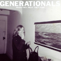 The Generationals When They Fight, They Fight Artwork