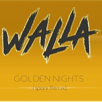 Walla - Golden Nights (sparkx Remix)