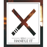 MeLo-X Handle It Artwork
