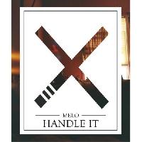 MeLo-X - Handle It
