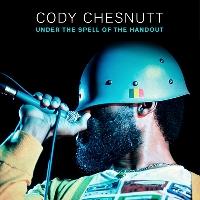 Cody ChesnuTT Under The Spell Of The Handout Artwork