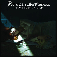 Florence And The Machine - Heavy In Your Arms