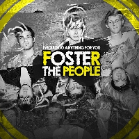 Foster the People I Would Do Anything For You (Strange Talk Remix) Artwork