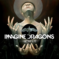 Imagine Dragons I Bet My Life Artwork