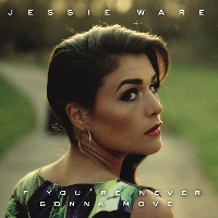 Jessie Ware If You're Never Gonna Move (T.I.P RMX) Artwork
