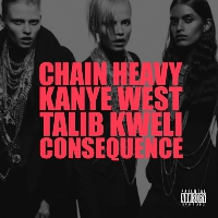 Kanye West - Chain Heavy (Ft. Talib Kweli, Q-Tip & Consequence)