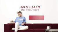 Mullally - Sweet Coffee