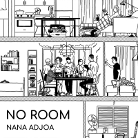 Nana Adjoa - No Room
