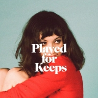 Noël Wells - Played for Keeps