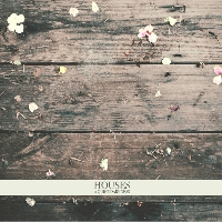 Houses - The Bloom