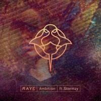 Raye - Ambition (Ft. Stormzy)