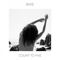 Rhye - Count To Five