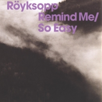 Röyksopp - Remind Me (Ft. Erlend Oye)