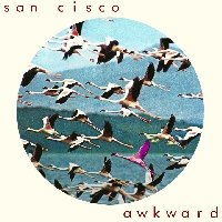 San Cisco Awkward Artwork