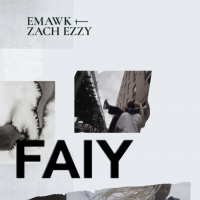 emawk x zach ezzy - FAIY
