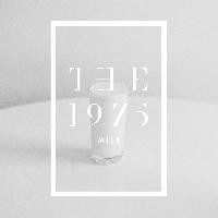The 1975 - Milk