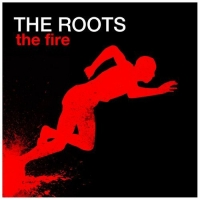 The Roots - The Fire (Ft. John Legend)