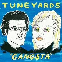 tUnE-yArDs Gangsta Artwork