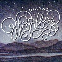Dianas Weightless Artwork