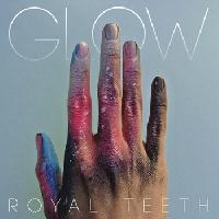 Royal Teeth - Wild